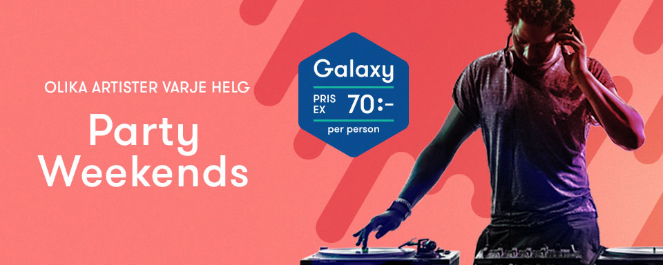 Party Weekends på Galaxy 2017 - 2018